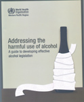 Adressing the harmful use of alcohol